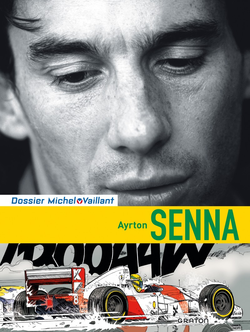 Michel Vaillant - Dossiers - tome 6 - Ayrton Senna