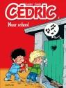 Cédric - new look Tome 1 - Naar school