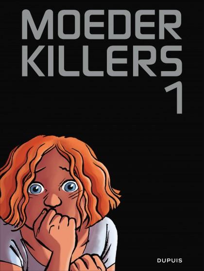 Moederkillers - Moederkillers 1