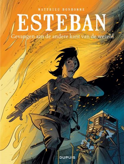 Esteban - Gevangen aan de andere kant van de wereld