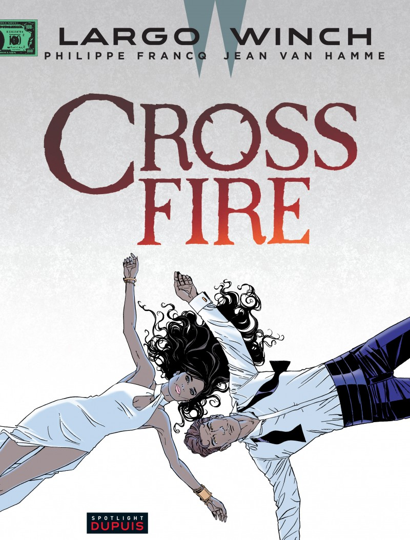 Largo Winch - tome 19 - Crossfire