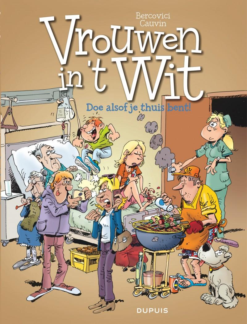 Vrouwen in't wit - tome 38 - Doe alsof je thuis bent!