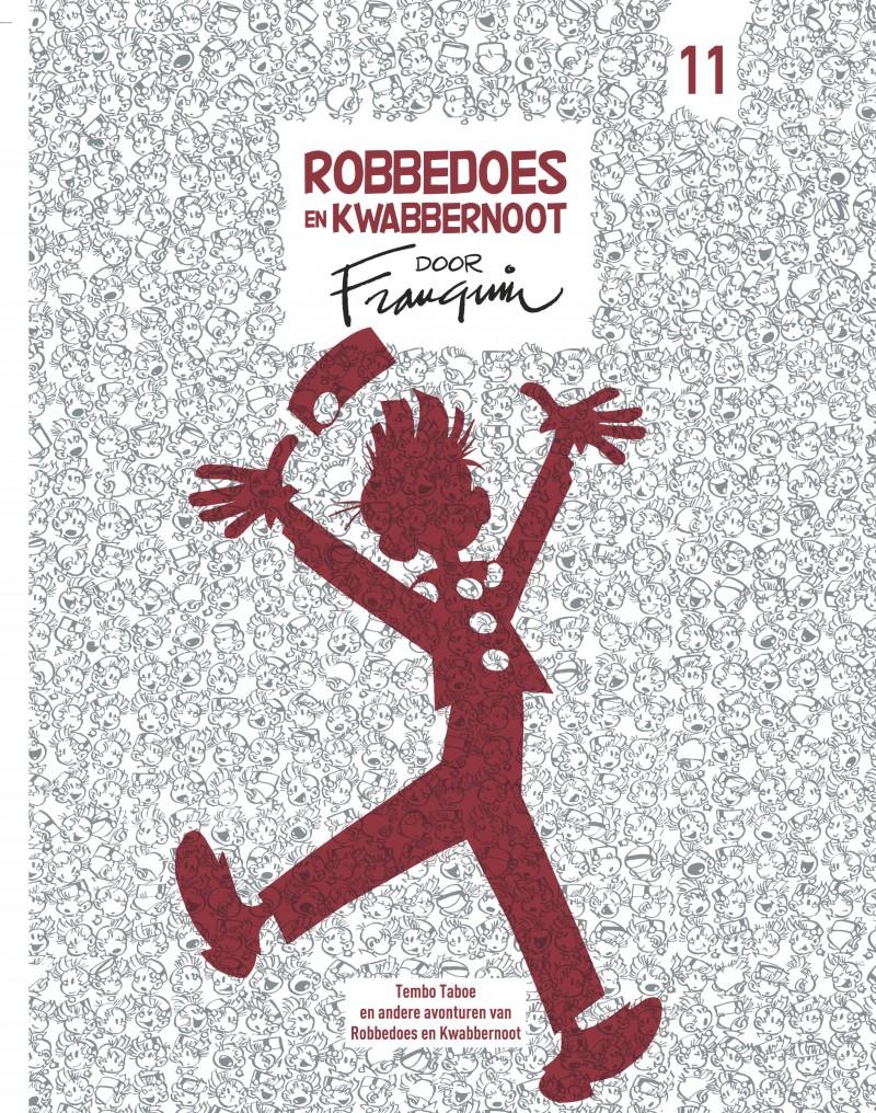 Robbedoes en Kwabbernoot door Franquin - tome 11 - Robbedoes en Kwabbernoot door Franquin 11