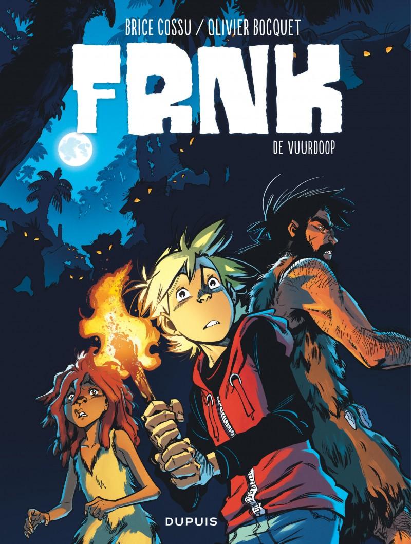 FRNK - tome 2 - De vuurdoop