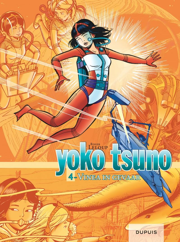 Yoko Tsuno - Integraal - tome 4 - Vinea in gevaar (Integraal 4)