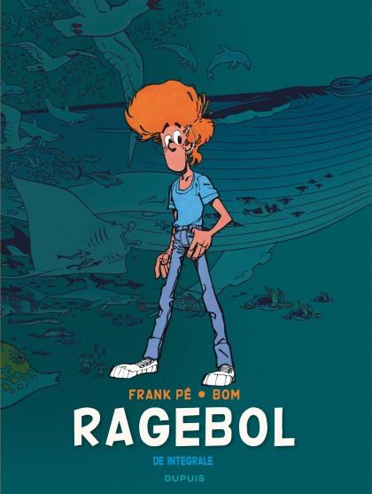 Ragebol - Integraal - Broussaille, L'intégrale (1978-1987)