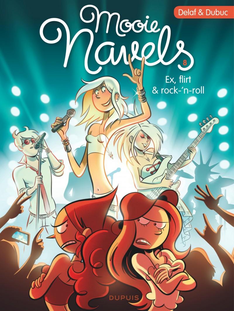 Mooie navels - tome 8 - Ex, flirt & rock 'n roll