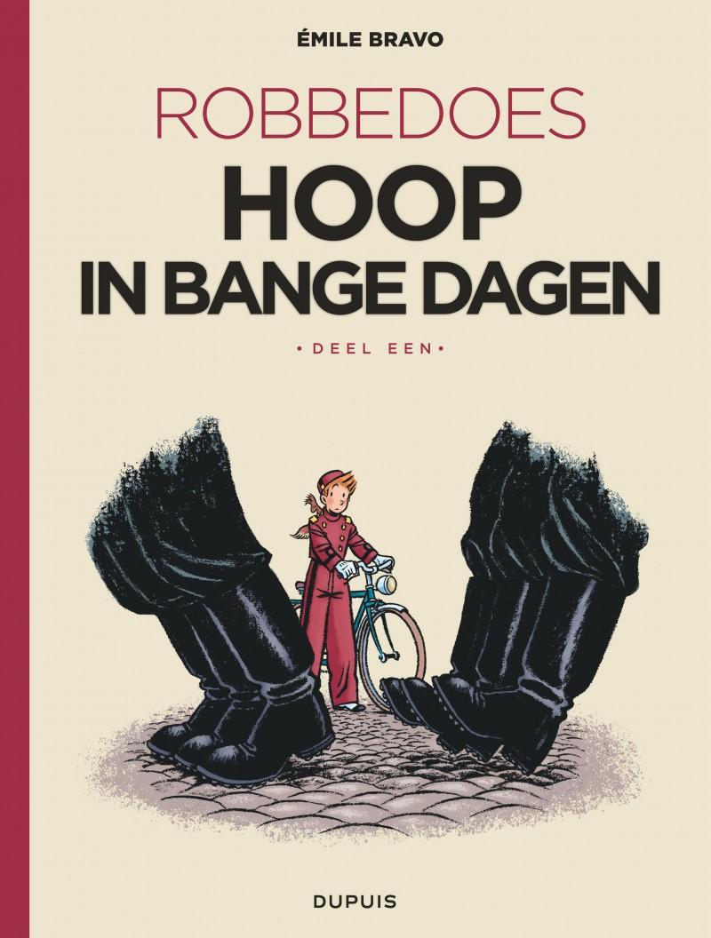 Robbedoes door ... (oneshot) - tome 2 - Hoop in bange dagen (luxe - Stribbel)