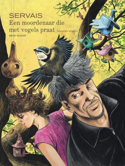 Moordenaar die met vogels praat, Een - Integraal - Moordenaar die met vogels praat, Een - Integraal