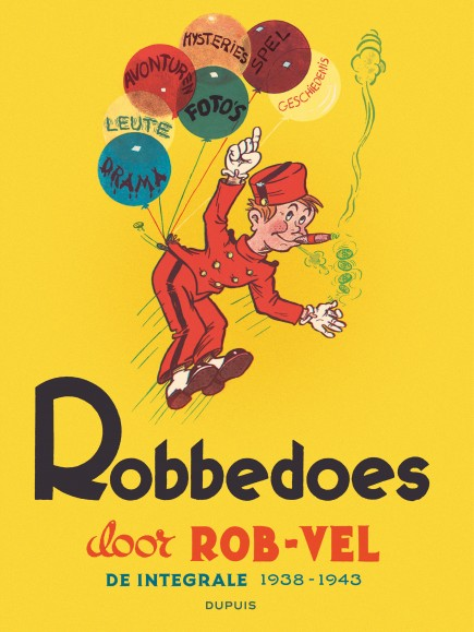 Spirou door Rob-Vel - Robbedoes door ... Integraal: Rob-vel (Stribbel)