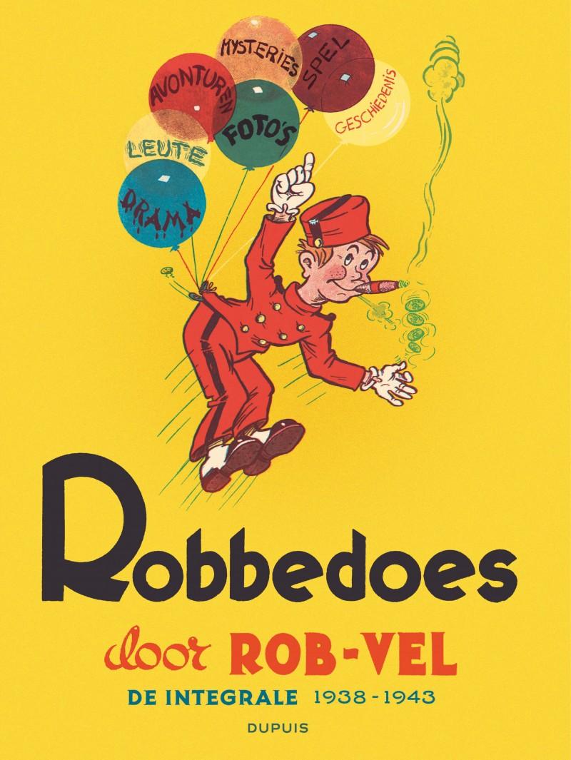 Spirou door Rob-Vel - tome 1 - Robbedoes door ... Integraal: Rob-vel (Stribbel)