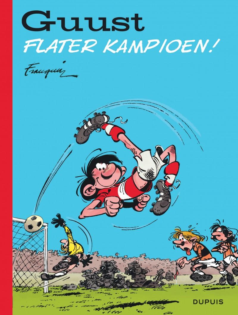 Guust Flater Best-Of  - tome 6 - Flater kampioen!