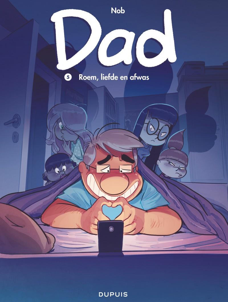 Dad - tome 5 - Roem, liefde en afwas