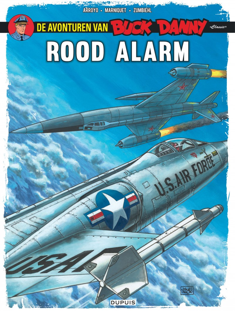 Buck Danny Classic - tome 6 - Rood alarm