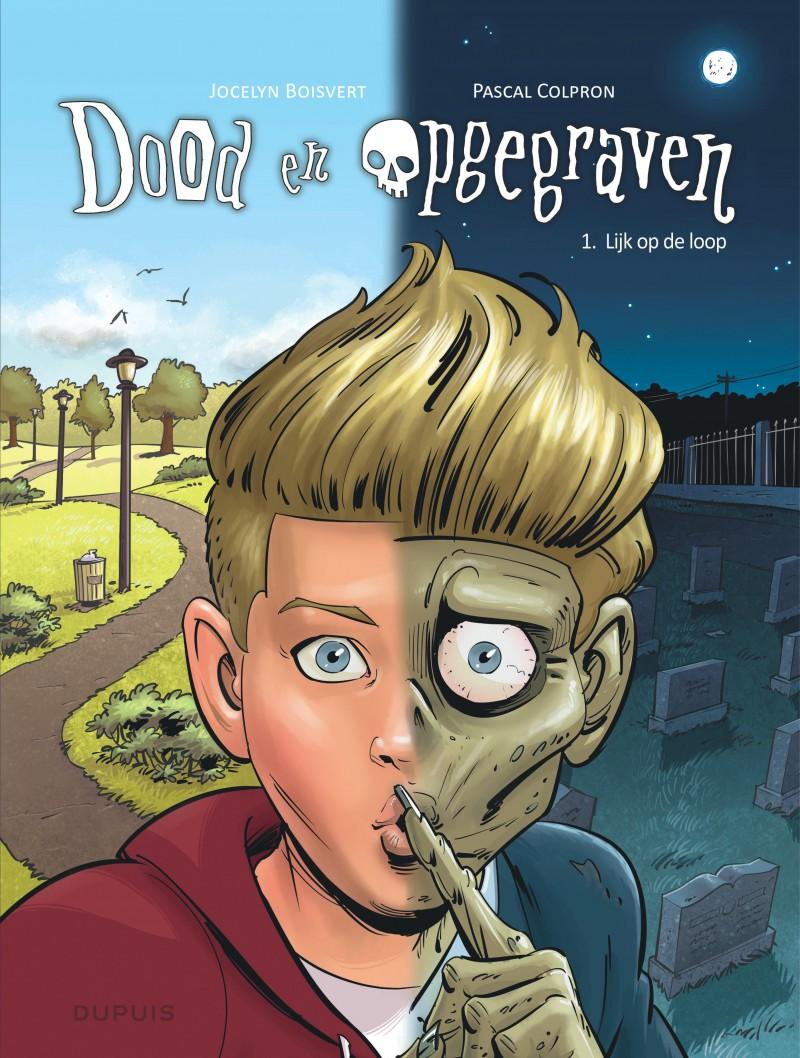 Dood en opgegraven - tome 1 - Lijk op de loop