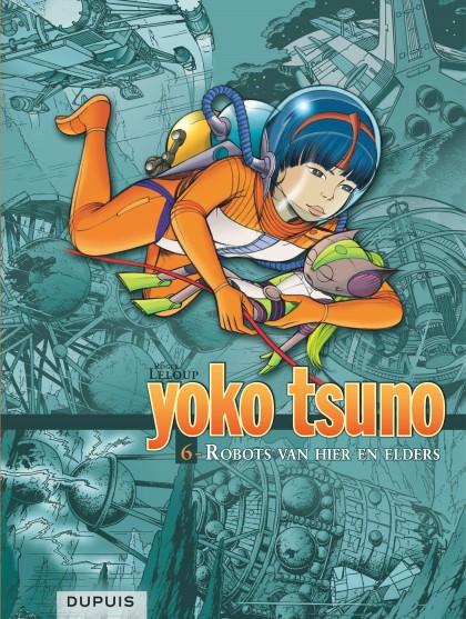 Yoko Tsuno - Integraal - Robots van hier en elders