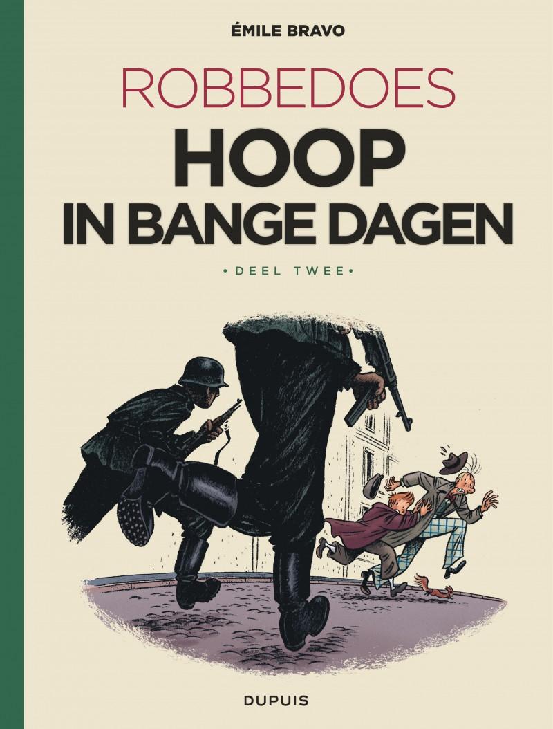 Robbedoes door ... (oneshot) - tome 3 - Hoop in bange dagen (luxe - Stribbel)