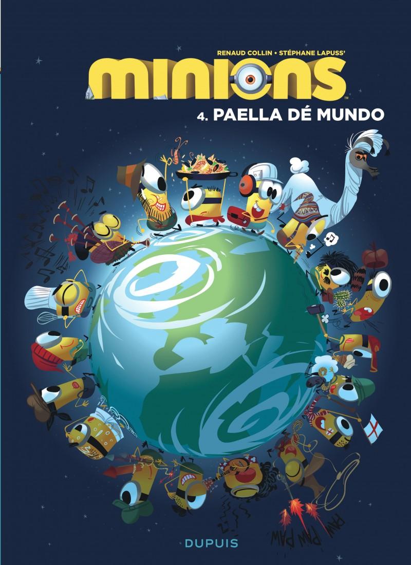 The Minions - tome 4 - Paella dé mundo