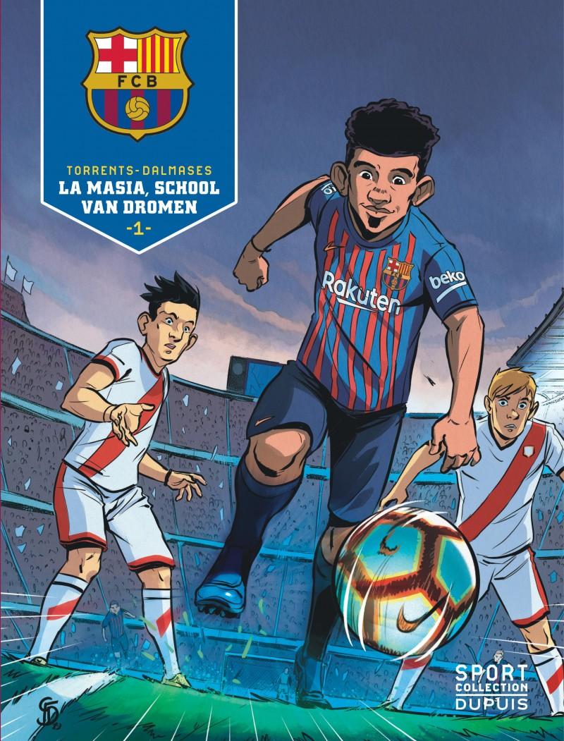 Barcelona - SC - tome 1 - La Masia, school van dromen