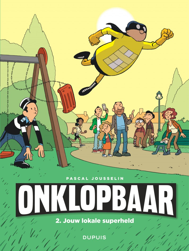 Imbattable - tome 2 - Jouw lokale superheld