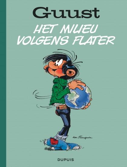 Guust Flater Best-Of - Het milieu volgens Flater