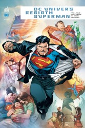 Dc Univers Rebirth : Superman