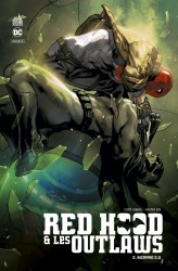Red Hood & the Outlaws – Tome 2
