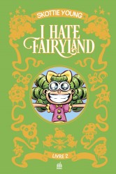 I hate fairyland – Tome 2