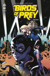 Birds of Prey Rebirth – Tome 2