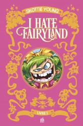 I hate fairyland – Tome 1