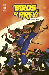 Birds of Prey Rebirth – Tome 1