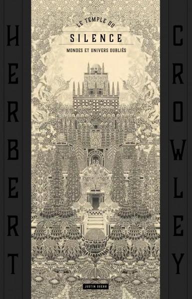 le-temple-du-silence-les-mondes-oublies-d-rsquo-herbert-crowley