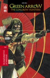 Green Arrow - The Longbow Hunters