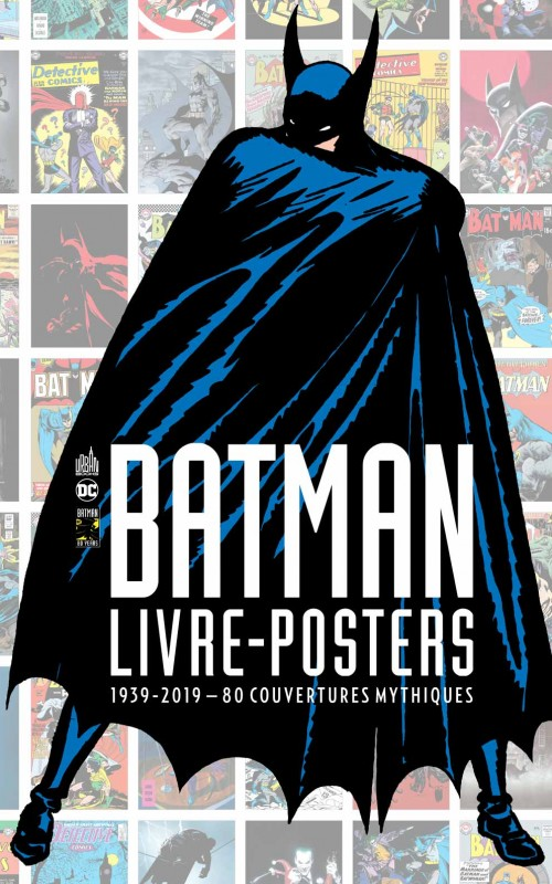 batman-8211-livre-posters-1939-2019-8211-80-couvertures-mythiques