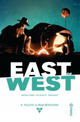 EAST OF WEST – Tome 8