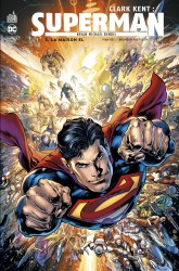 Clark Kent : Superman – Tome 3