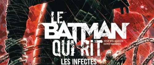 Le Batman Qui Rit – Les Infectés