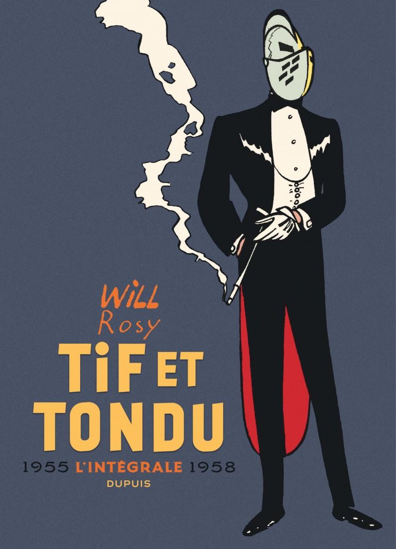 Tif et Tondu - Nouvelle Intégrale  - tome 2 - Tif et Tondu - Nouvelle Intégrale, tome 2
