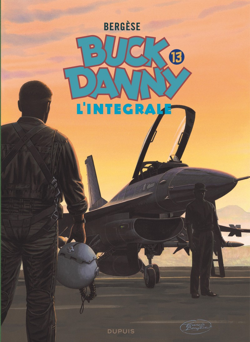 Buck Danny - tome 13 - Buck Danny - L'intégrale - Tome 13