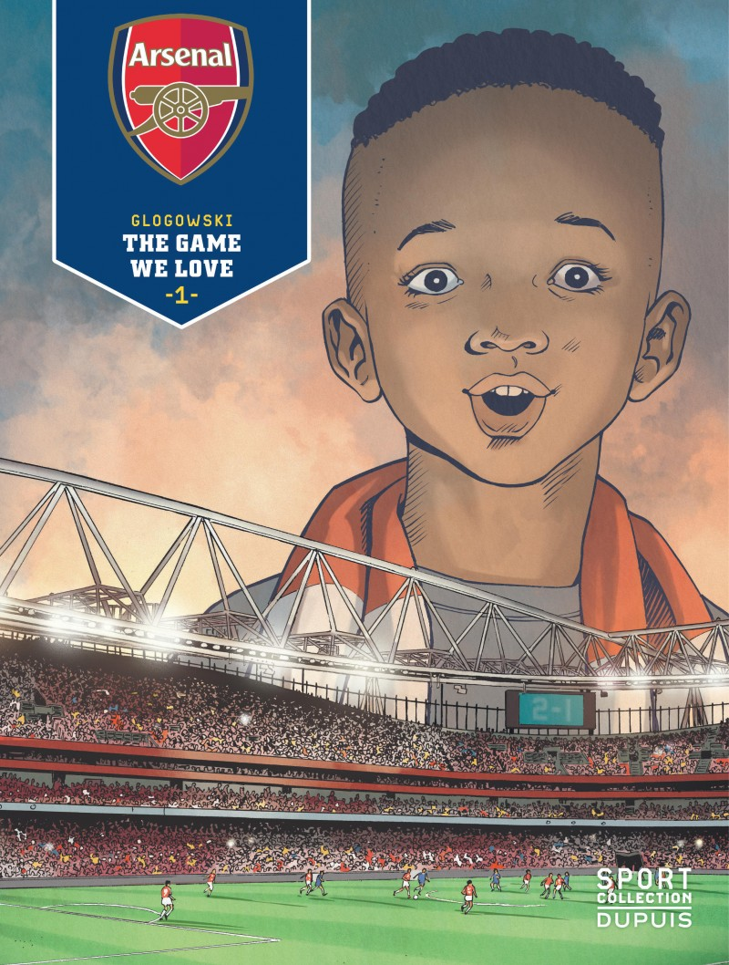 Arsenal F.C. - tome 1 - The Game We Love