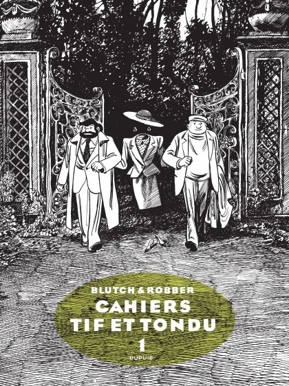 Tif et Tondu - Cahiers - Cahier Tif et Tondu 1/3
