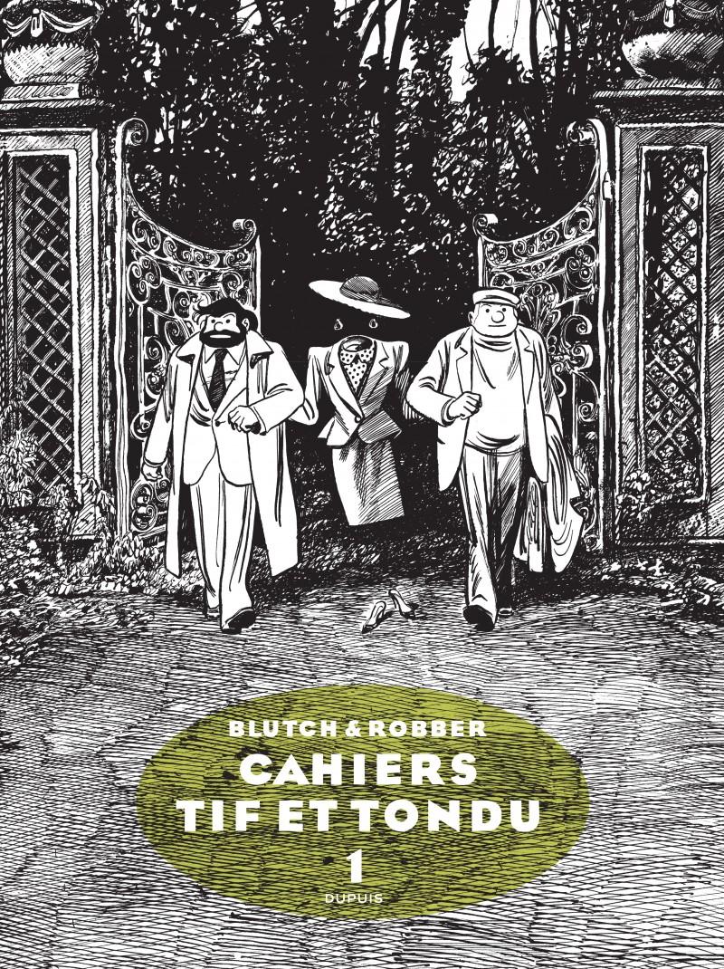 Tif et Tondu - Cahiers - tome 1 - Cahier Tif et Tondu 1/3