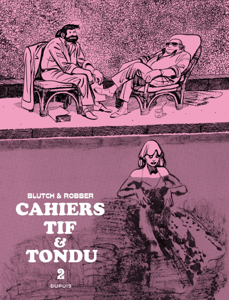 Tif et Tondu - Cahiers - tome 2 - Cahier Tif et Tondu - 2/3