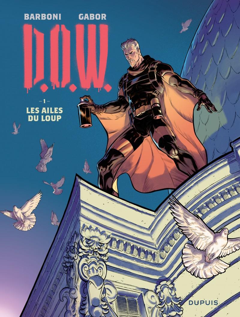 DOW - tome 1 - Les ailes du loup