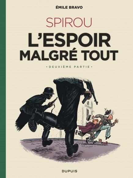 Le Spirou d'Emile Bravo - SPIROU l'espoir malgré tout (Deuxième partie)