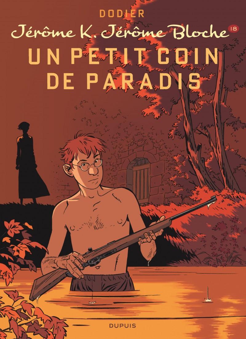 Jérôme K. Jérôme Bloche - tome 18 - Un petit coin de paradis