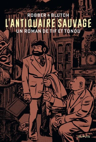 Roman Tif et Tondu - L'Antiquaire sauvage