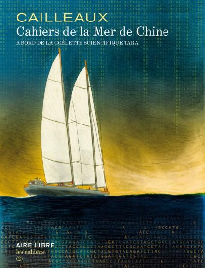Cahiers de  la Mer de Chine - Tara Expédition
