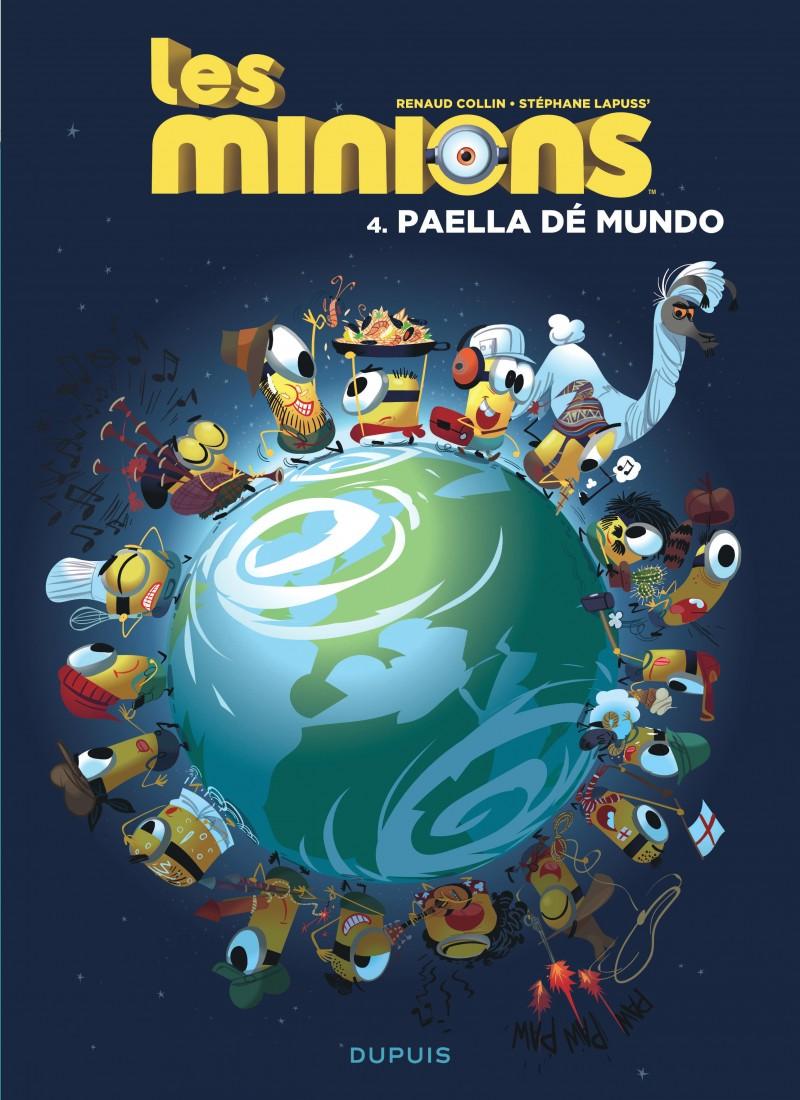 Minions - tome 4 - Paella dé mundo