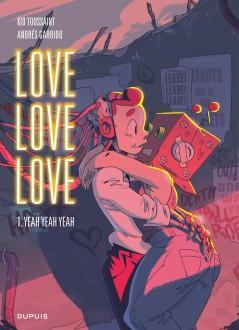cover-comics-love-love-love-tome-1-yeah-yeah-yeah